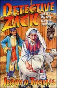 Detective Zack 05 - Detective Zack and the Missing Manger Mystery