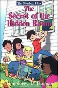 The Shoebox Kids 09 - The Secret Of the Hidden Room